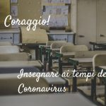Coraggio! Insegnare ai tempi del Coronavirus