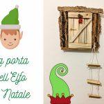 Come realizzare la porta dell'Elfo di Natale